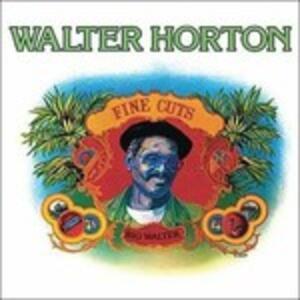 Fine Cuts - Vinile LP di Walter Horton