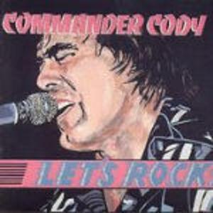 CD Let's Rock di Commander Cody