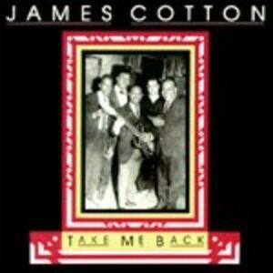 CD Take me Back di James Cotton