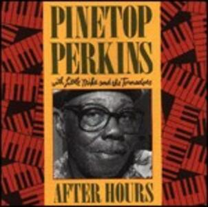 After Hours - CD Audio di Pinetop Perkins