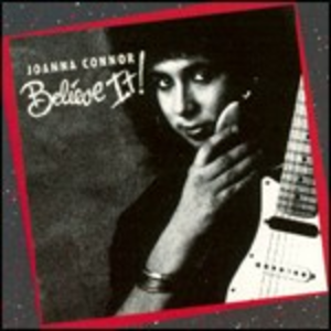 CD Believe it! di Joanna Connor