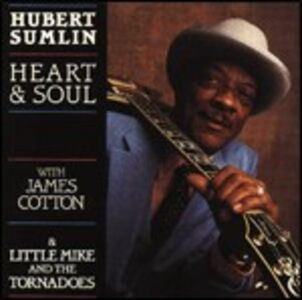 CD Heart & Soul di Hubert Sumlin