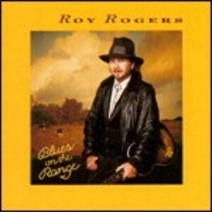 CD Blues on the Range di Roy Rogers