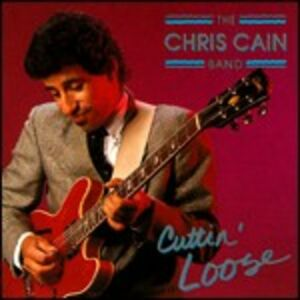 Foto Cover di Cuttin' Loose, CD di Chris Cain (Band), prodotto da Blind Pig