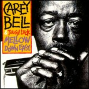 CD Mellow Down Easy di Carey Bell
