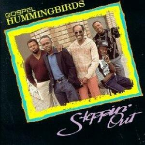 Steppin' out - CD Audio di Gospel Hummingbirds