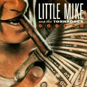 CD Payday Tornados , Little Mike
