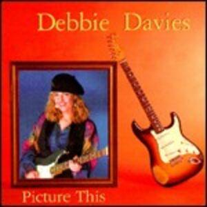 CD Picture This di Debbie Davies