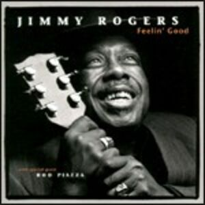 CD Feelin' Good di Jimmy Rogers
