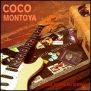 CD Gotta Mind to Travel di Coco Montoya
