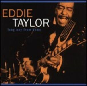 CD Long Way from Home di Eddie Taylor
