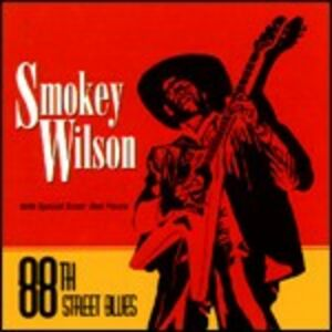CD 88th Street Blues Rod Piazza , Smokey Wilson