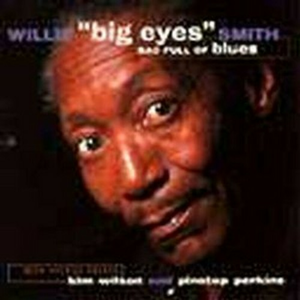 CD Bag Full of Blues di Willie Big Eyes Smith