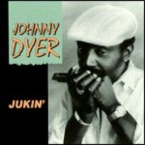 CD Jukin' di Johnny Dyer