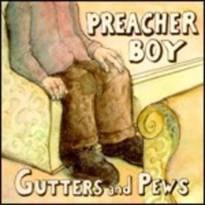 CD Gutters and Pews di Preacher Boy