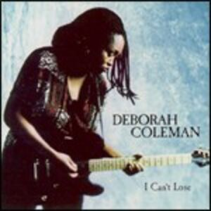 CD I Can't Lose di Deborah Coleman