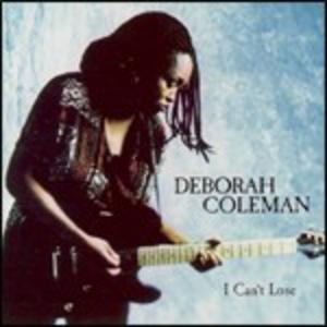 CD I Can't Lose di Deborah Coleman