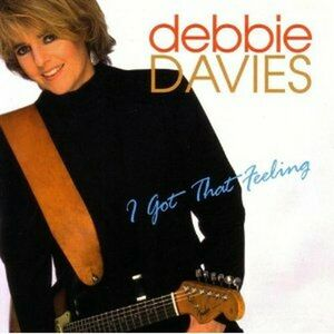 CD I Got That Feeling di Debbie Davies