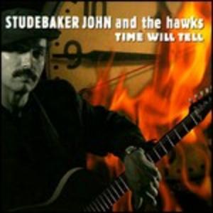CD Time Will Tell Studebaker John , Hawks