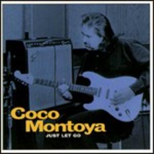 CD Just Let Go di Coco Montoya