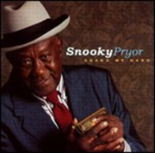 CD Shake my Hand di Snooky Pryor