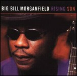 CD Rising Son di Big Bill Morganfield