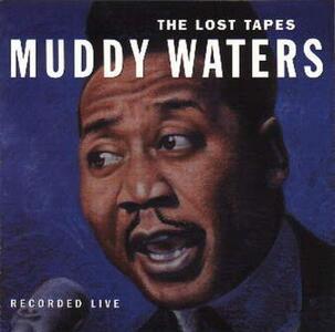 Lost Tapes - Vinile LP di Muddy Waters