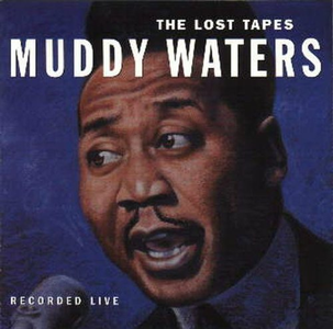 Vinile Lost Tapes Muddy Waters
