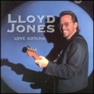 CD Love Gotcha di Lloyd Jones