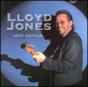 CD Love Gotcha di Lloyd Jones
