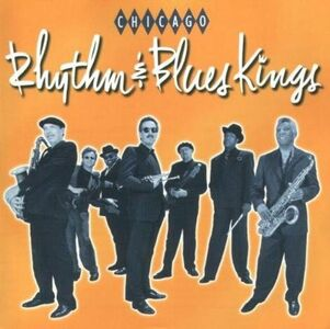 CD Chicago Rhythm & Blues Kings di Chicago Rhythm & Blues Kings
