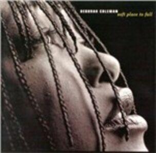 Foto Cover di Soft Place to Fall, CD di Deborah Coleman, prodotto da Blind Pig