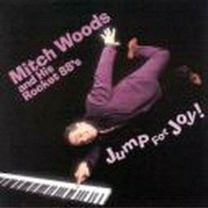 CD Jump for Joy Mitch Woods , Rocket 88's