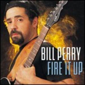 CD Fire it up di Bill Perry