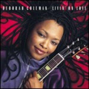 Foto Cover di Livin' on Love, CD di Deborah Coleman, prodotto da Blind Pig