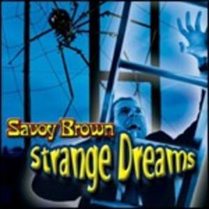 CD Strange Dreams di Savoy Brown
