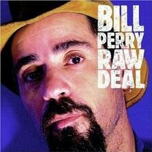 Raw Deal - CD Audio di Bill Perry