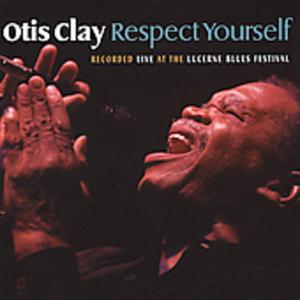 CD Respect Yourself di Otis Clay