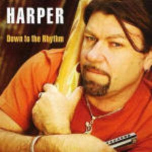 CD Down to the Rhythm di Harper