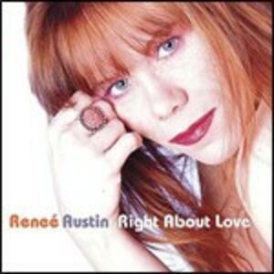 Right About Love - CD Audio di Renée Austin