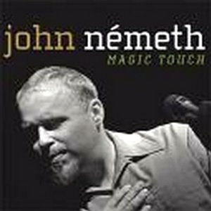 CD Magic Touch di John Nemeth