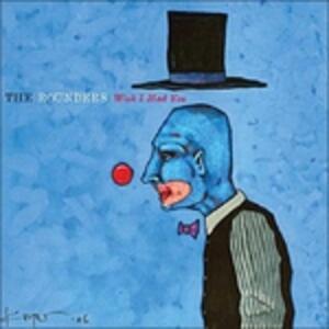 Wish I Had You - CD Audio di Rounders