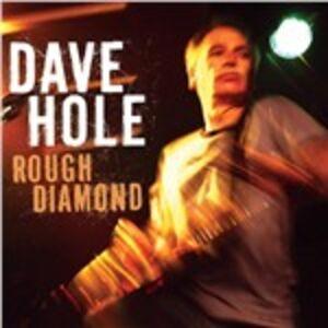 CD Rough Diamond di Dave Hole