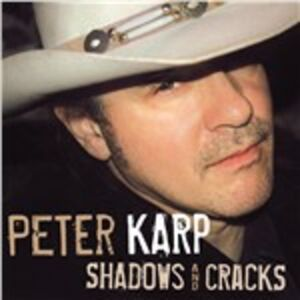 CD Shadows and Cracks di Peter Karp