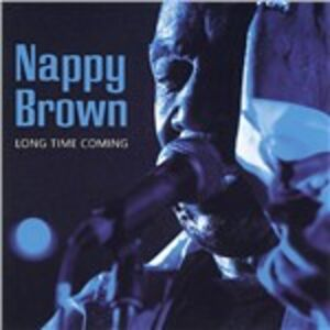 CD Long Time Coming di Nappy Brown