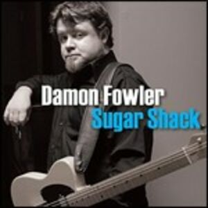 CD Sugar Shack di Damon Fowler
