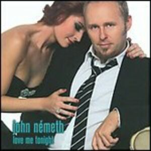 CD Love Me Tonight di John Nemeth