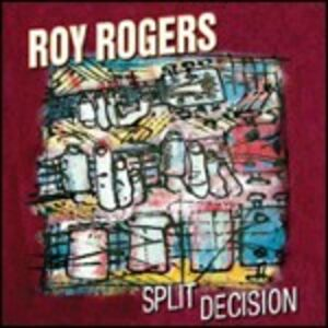 Foto Cover di Split Decision, CD di Roy Rogers, prodotto da Blind Pig