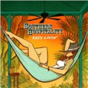 CD Easy Livin' di Southern Hospitality