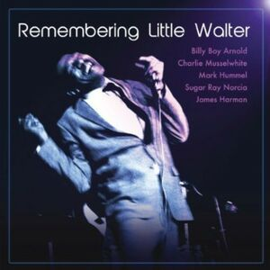 CD Remembering Little Walter